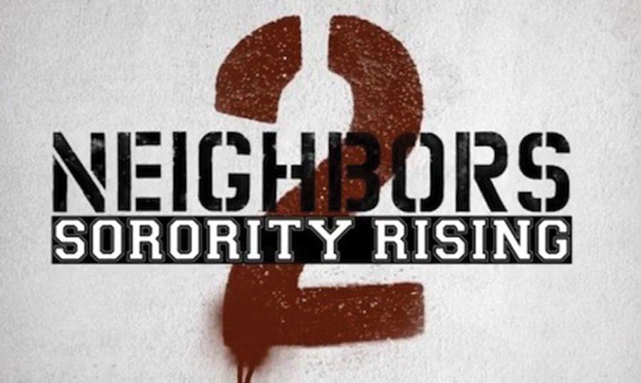 Review: Neighbors 2: Sorority Rising