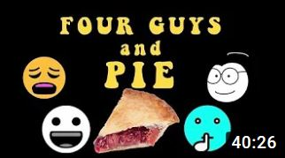 Four Guys and Pie, episode 1