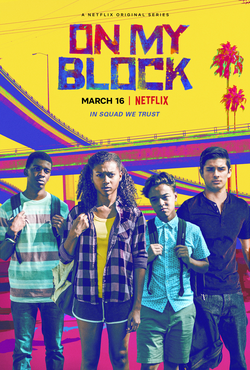 On My Block TV series poster.