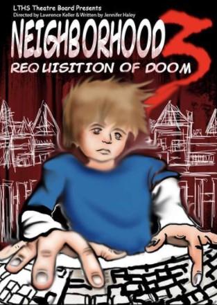 Flyer for Neighborhood 3: Requisition of Doom.